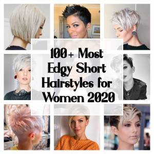 100+ Most Edgy Short Hairstyles for Women 2021