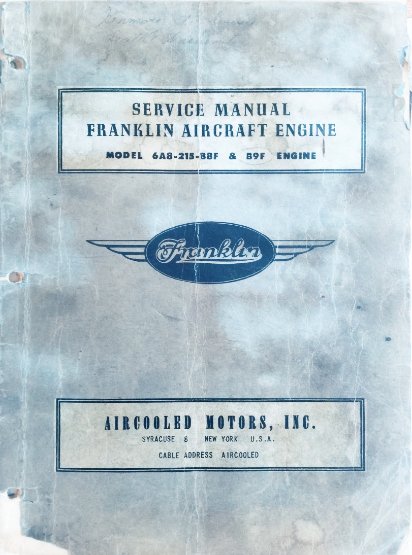 FRANKLIN AIRCRAFT ENGINES MODEL 6A8-215-B8F & B9F ENGINE INSPECTION, MAINTENANCE AND OVERHAUL INSTRUCTIONS