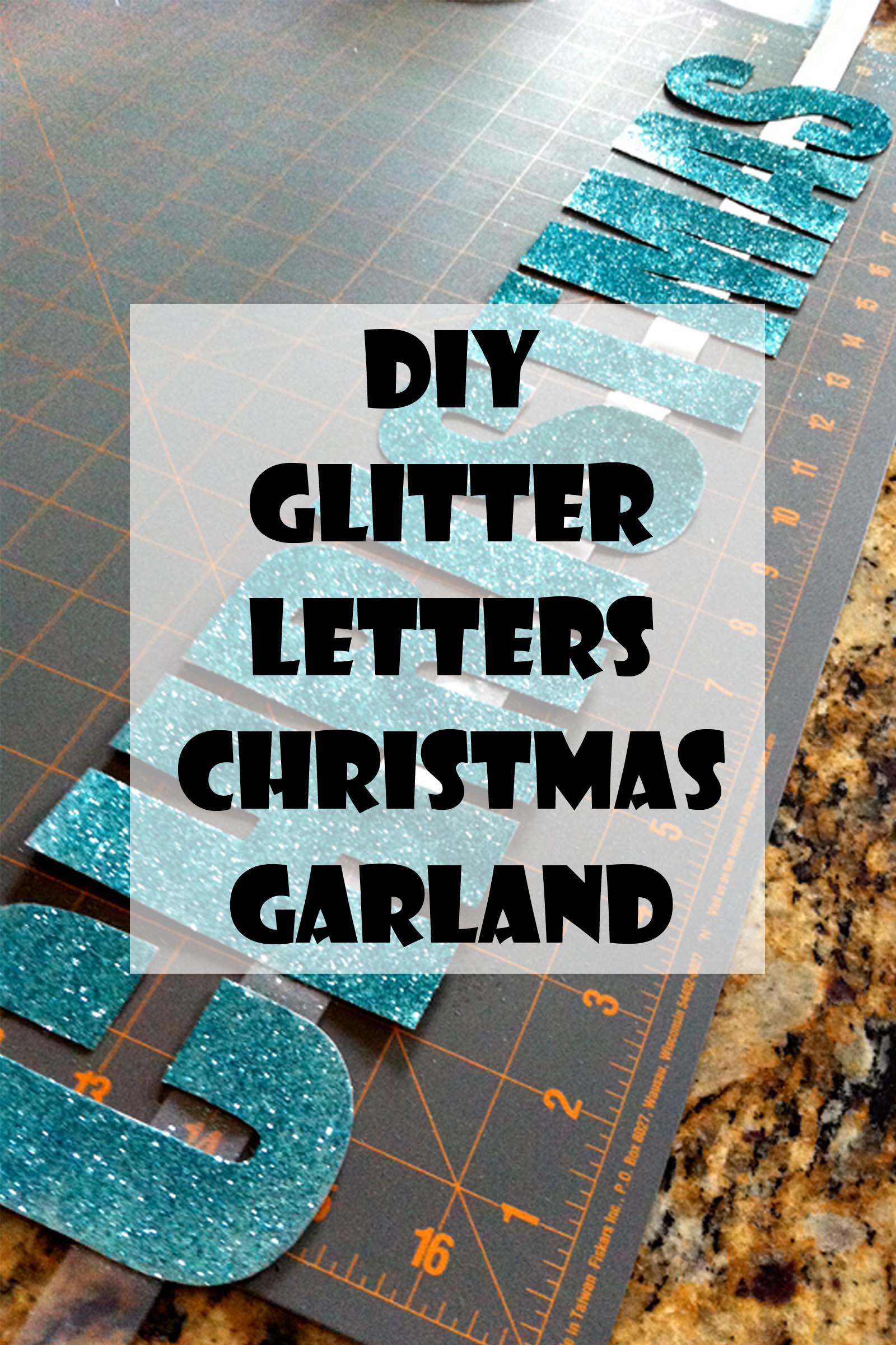 DIY Glitter Letters Christmas Garland